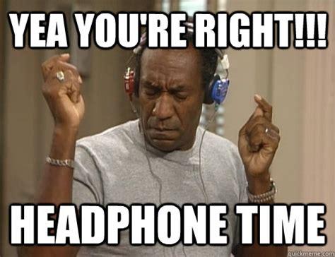 Headphones Meme - bill cosby memes