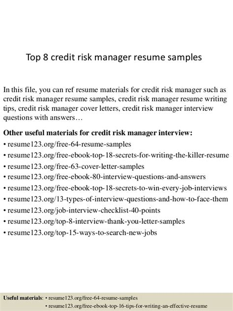 Credit Risk Analyst Cover Letter by Top 8 Credit Risk Manager Resume Sles