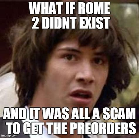 Rome Memes - and rome 2 is no more total war forums