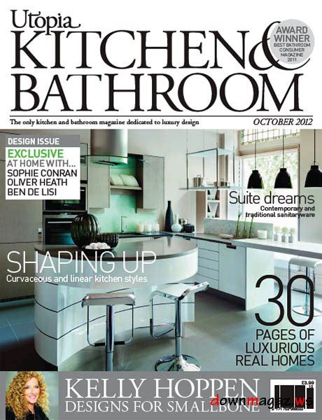 designer kitchen and bathroom magazine utopia kitchen bathroom magazine october 2012 187 download