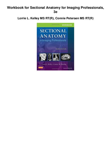 Sectional Anatomy For Imaging Professionals by Workbook For Sectional Anatomy For Imaging Professionals 3e