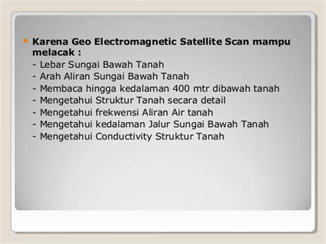 Alat Geo Electromagnetic Satellite Scan menentukan lokasi pemboran dan peledakan