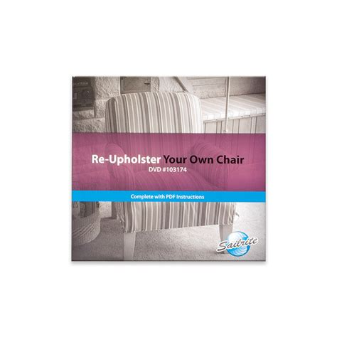 upholstery dvd re upholster your own chair dvd sailrite
