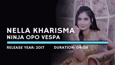 download mp3 nella kharisma vespa opo ninja nella kharisma ninja opo vespa official music video