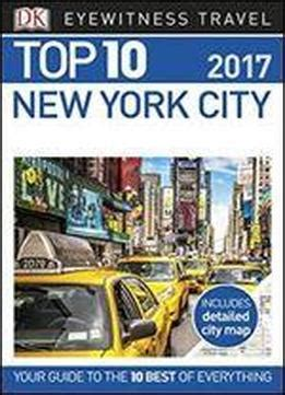 dk eyewitness travel guide new york city books top 10 new york city eyewitness top 10 travel guide
