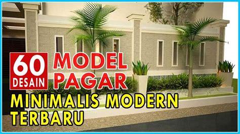 inspirasi model desain pagar rumah minimalis modern