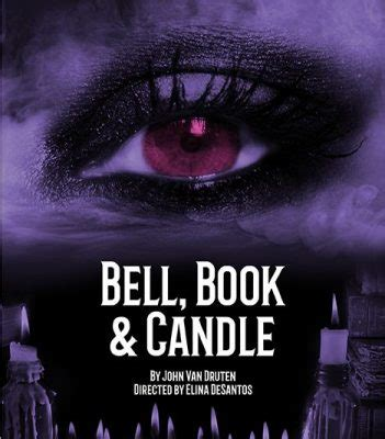 Bell Book And Candle By Druten by Sparkoc The Happening Place For Arts Happenings In