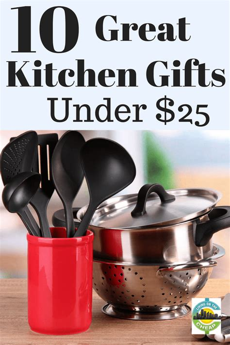 great kitchen gifts 10 best kitchen gifts 25 living on the cheap