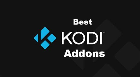 best addon xbmc 7 best xbmc kodi addons 2018 you must