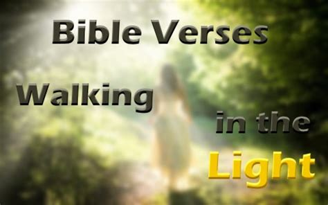 verse about being a light 7 great bible verses about walking in the light