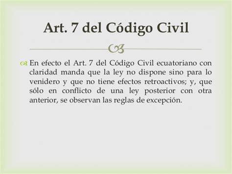reforma codigo civil ecuatoriano aplicaci 243 n de la ley en el tiempo y espacio