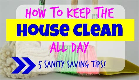 how to keep your house clean all the time how to keep the house clean all day little cottage life