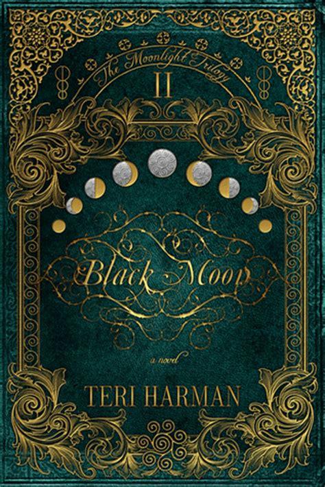 black moon the moonlight trilogy 2 by teri harman