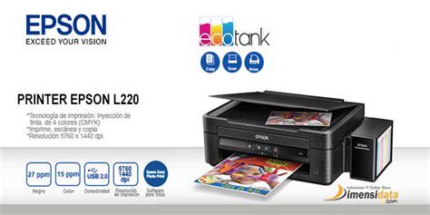 Printer Epson L220 Bekas spesifikasi printer epson l220 dan harga terbaru 2018