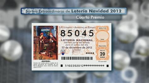cuarto premio loteria navidad un cuarto premio de la loter 237 a de navidad al 85 045