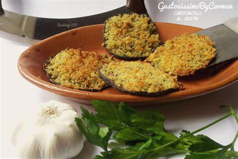 cucinare funghi coltivati ricetta funghi cardoncelli al gratin ricettariotipico it