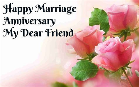 Happy marriage anniversary my dear friend best wishes   HD