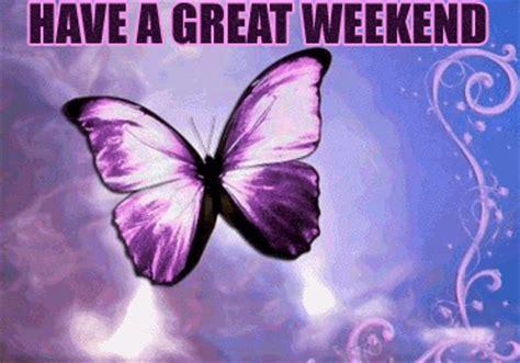 great weekend butterfly days weekend myniceprofilecom