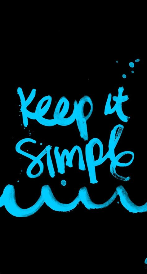 wallpaper iphone 7 quotes keep it simple quote typo wallpaper for iphone