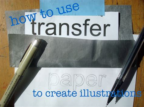 How To Make Transfer Paper - how to use transfer paper to create illustrations