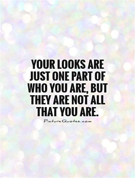 Your Look by Quotes About And Looks Quotesgram