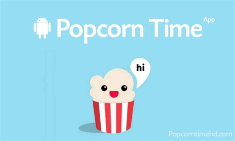 popcorn time apk popcorn time apk for android pc 2017 versions