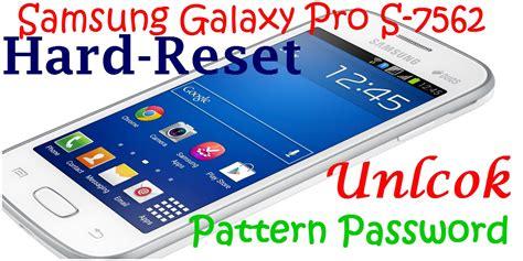 samsung galaxy s too many pattern attempts auto design tech how to hard reset samsung galaxy star pro s7262 unlock