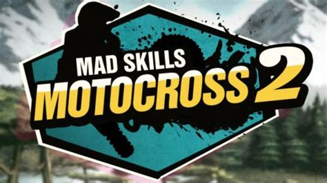 mad skills motocross 2 hack mad skills motocross 2 v2 6 1 hack mod android apk download