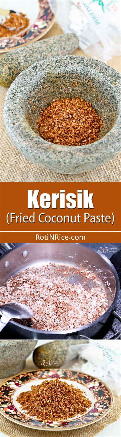 kerisik fried coconut paste roti  rice