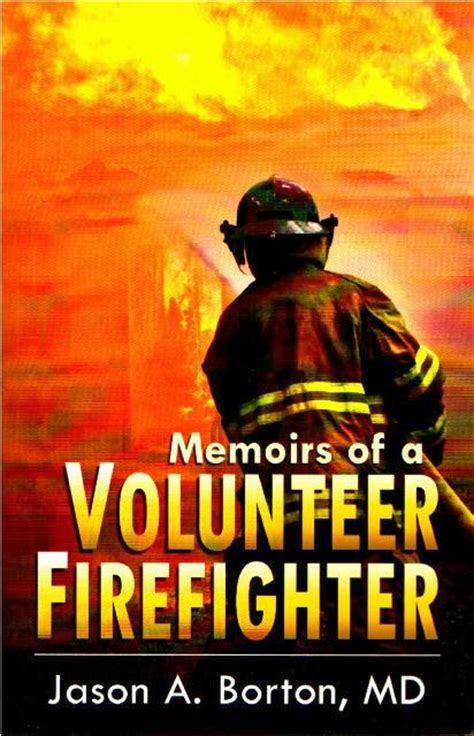 capitol city fireman books bm5686 memoirs of a volunteer firefighter