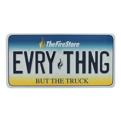 the firestore thefirestore exclusive quot everything but the truck quot license