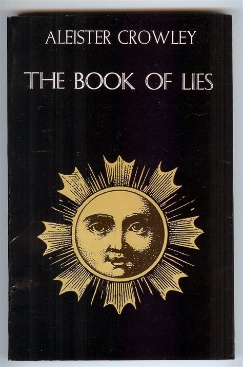 the lies books the book of lies by aleister crowley 1989 weiser reprint