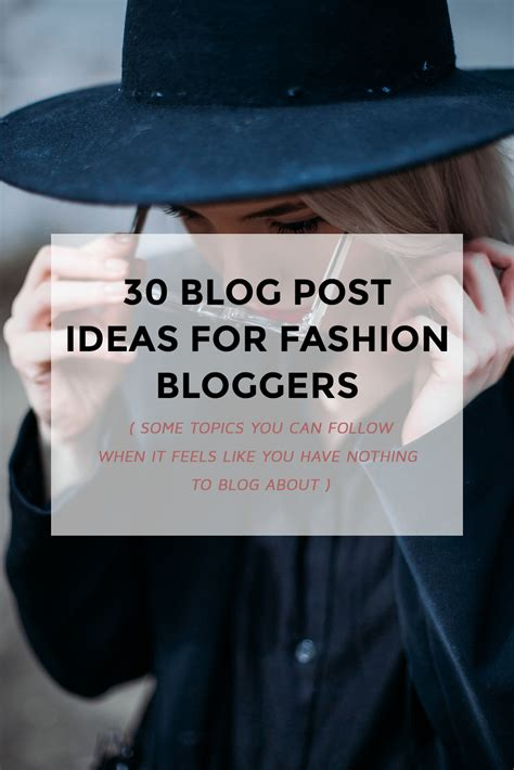 Find Blogs 30 Post Ideas For Fashion Successful