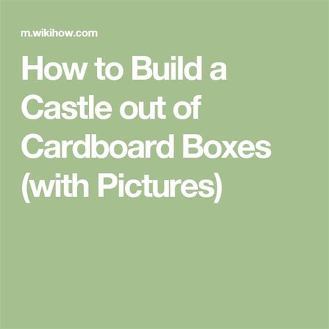 How To Make A Castle Out Of Cardboard And Paper - 1000 ideas about cardboard box castle on