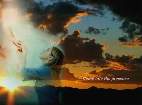 Into His Presence come into his presence nethugs