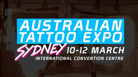 tattoo expo sydney ticket prices australian tattoo expo sydney 2017 march 10 12th darling