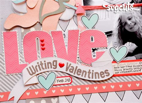 writing valentines layout by eubank svgcuts