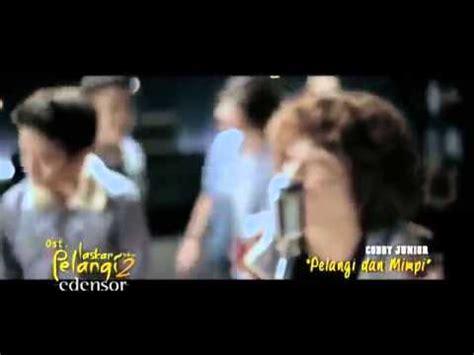 lagu ost film laskar pelangi coboy junior pelangi dan mimpi lagu ost laskar pelangi 2