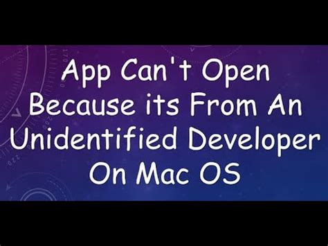 dramafire can t open app can t open because its from an unidentified developer