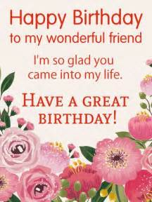 best 25 happy birthday friend ideas on happy birthday quotes birthday wishes and