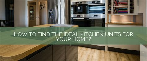kitchen how to find the how to find the ideal kitchen units for your home kitchen warehouse