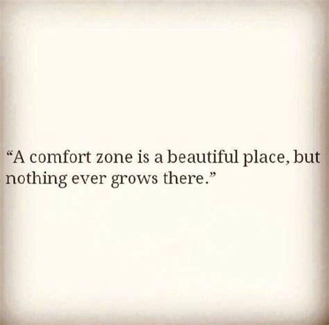 zone quotes quotesgram comfort zone quotes quotesgram