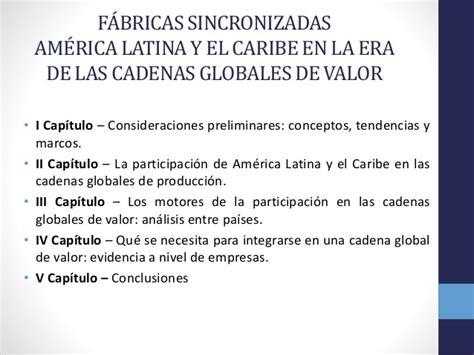 cadenas globales de valor bid banco internamericano de desarrollo bid