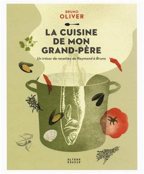 la cuisine de grand m鑽e la cuisine de mon grand p 232 re alternatives des arts