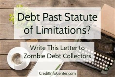 Credit Card Debt Statute Of Limitations Letter Debt Past Statute Of Limitations Write This Letter To