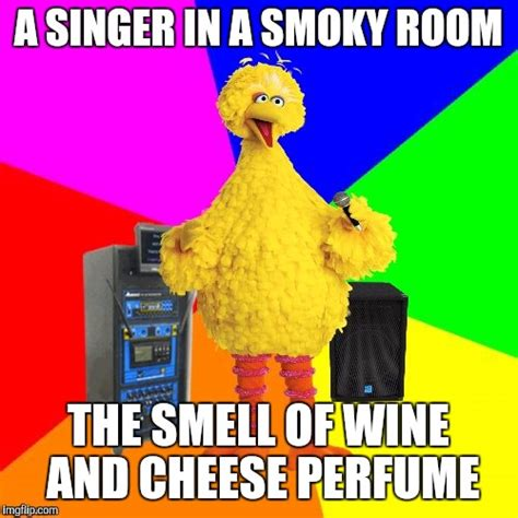 smoky room smell of wine and cheap perfume lyrics imgflip