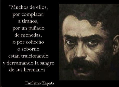 imagenes de la revolucion mexicana con frases 10 frases de emiliano zapata verdadero h 233 roe mexicano