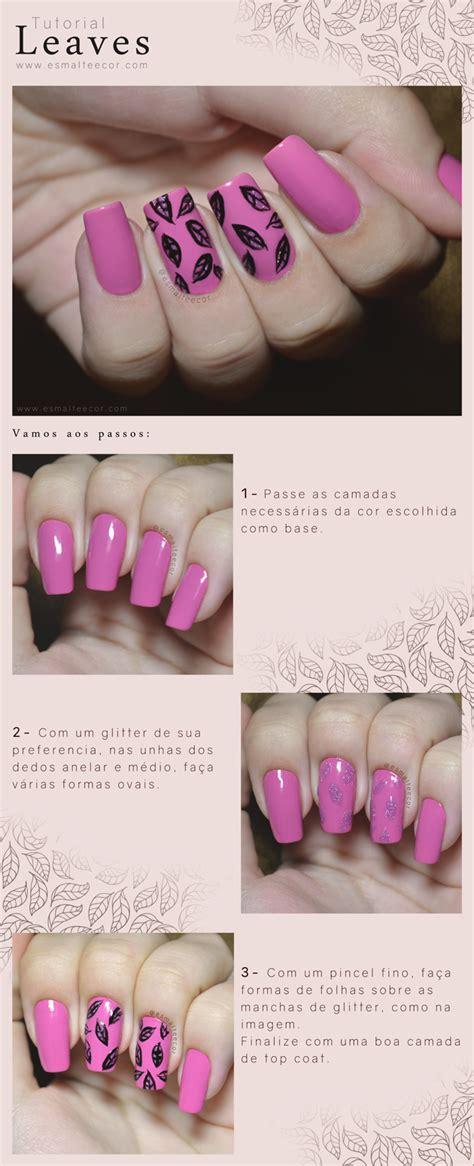 tutorial unhas instagram tutorial unha decorada nail art leaves eu capricho