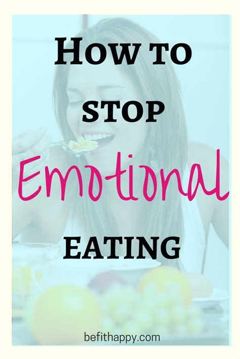 how to stop comfort eating emotional eating how to cope with it befithappy