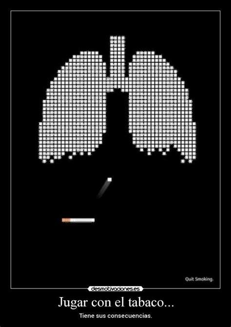 desmotivaciones el cigarrillo provoca la muerte im 225 genes y carteles de tabaco pag 13 desmotivaciones